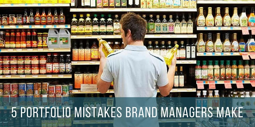 5 portfolio management mistakes brand managers don't know they're making