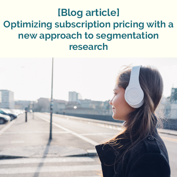 Optimizing subscription pricing with a new approach to segmentation research